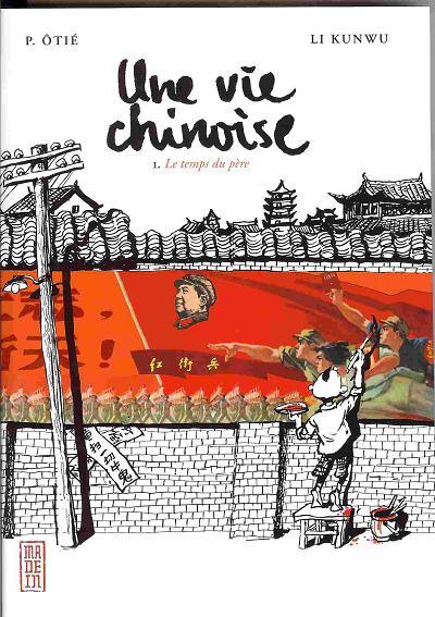 Une vie chinoise : le temps du père