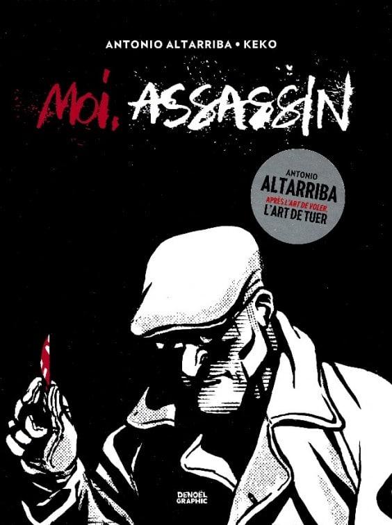 Moi, assasin d'Antonio Altarriba