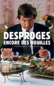 Encore des nouilles - Pierre Desproges