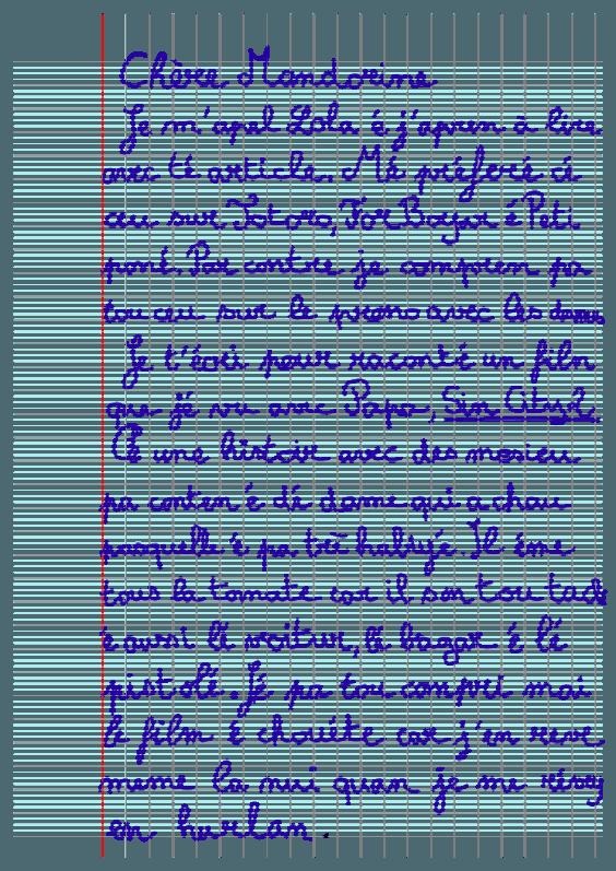 Pour lire la chronique de Lola plus confortablement - et profiter de sa mirifique maîtrise de l'orthographe français - cliquer sur l'image.
