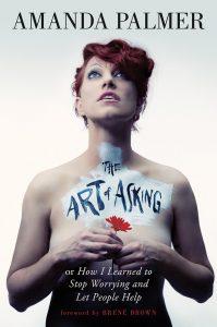 Couverture du livre The art of asking, d'Amanda Palmer
