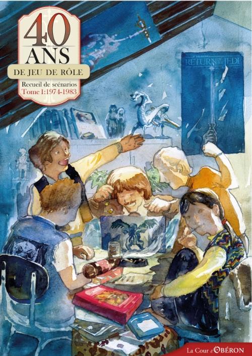 Couverture du livre 40 ans du jeu de rôle, recueil de scénarios. Tome 1: 1974-1983